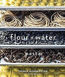 flour and water pasta: Thomas McNaughton